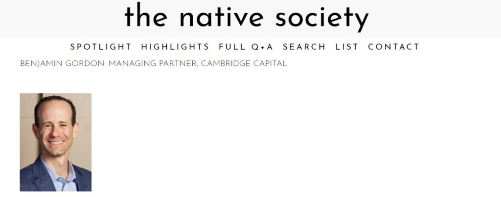Benjamin Gordon Cambridge Capital CEO Native Society Interview